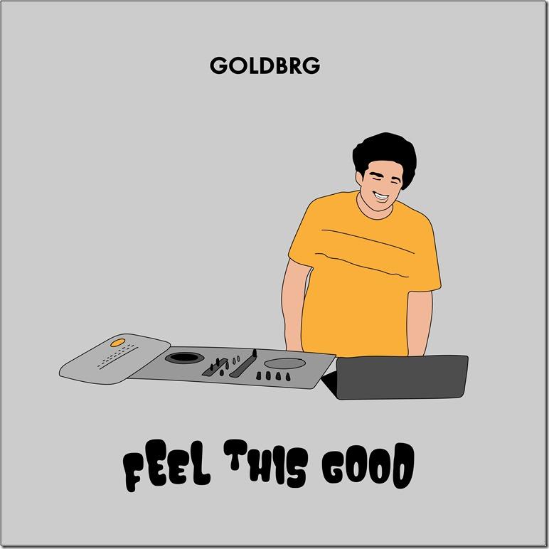 Goldbrg - Feel This Good _White_
