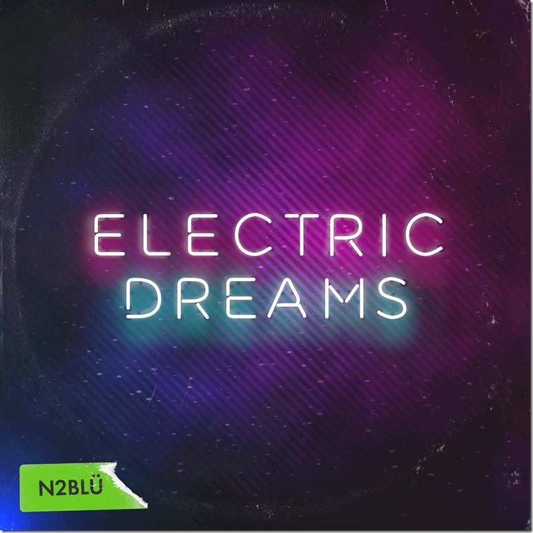 N2BLU_Artwork_ElectricDreams
