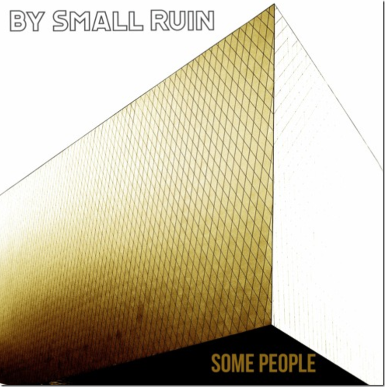 some people by small ruin